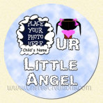 Our Little Angel Girl Round 3 Inch or 5 inch Magnet